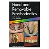 img - for Fixed and Removable Prosthodontics: Colour Guide, 1e (Colour Guides) book / textbook / text book