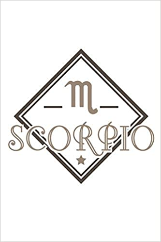 Scorpio: Zodiac Sign Notebook for any true believer of