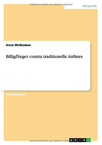 Billigflieger contra traditionelle Airlines  [Wolkodaw, Anne] (Tapa Blanda)