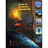 GUIDE TO BLOWOUT PREVENTION 2002 - Oil Well Control School