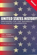 United States History: Preparing for the Advanced Placement Examination by John J. Newman (2010-01-01)