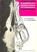Descargar Libro Diagnóstico Radiológico Veterinario S. W. Douglas