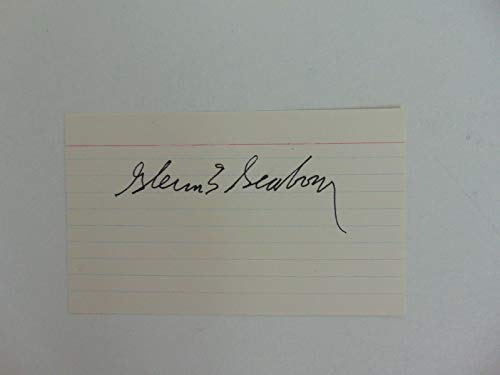 """Nobel Prize in Chemistry""Glenn Seaborg Hand Signed 3X5 Index Card Mueller COA from Unknown"