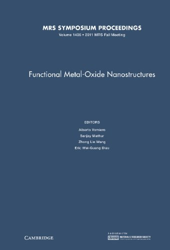 Functional Metal-Oxide Nanostructures: Volume 1406 (MRS Proceedings)
