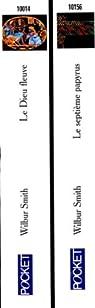 Le dieu fleuve - Le septième papyrus par Smith