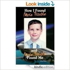 Read online How I Found More Trouble and More Trouble Found Me PDF, azw (Kindle), ePub, doc, mobi