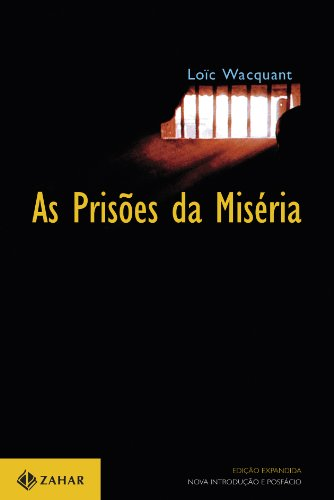 As prisões da miséria