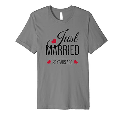 (25th Wedding Anniversary - Just Married 25 Years Ago Premium)