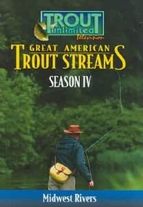 Great American Trout Streams Series 4: Mid-West Rivers