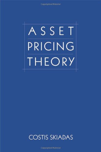 Asset Pricing Theory (Princeton Series in Finance)