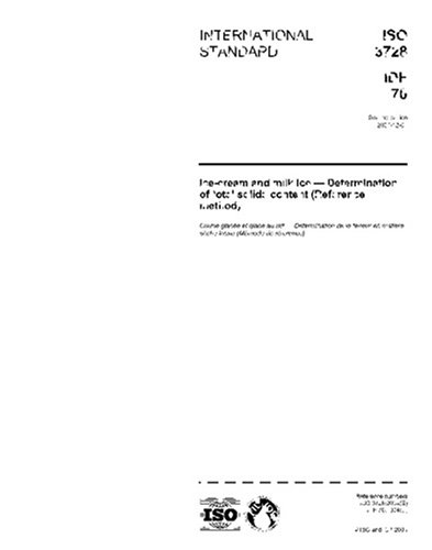 ISO 3728:2004, Ice-cream and milk ice - Determination of total solids content (Reference method) PDF