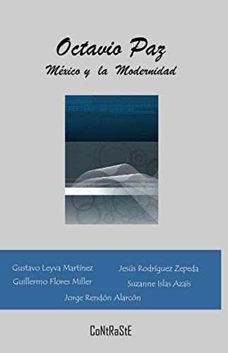 Octavio Paz, México y la Modernidad (Spanish Edition) for sale  Delivered anywhere in USA
