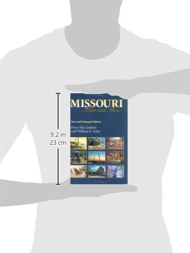 Missouri Then and Now, New and Enlarged Edition: Perry McCandless ...