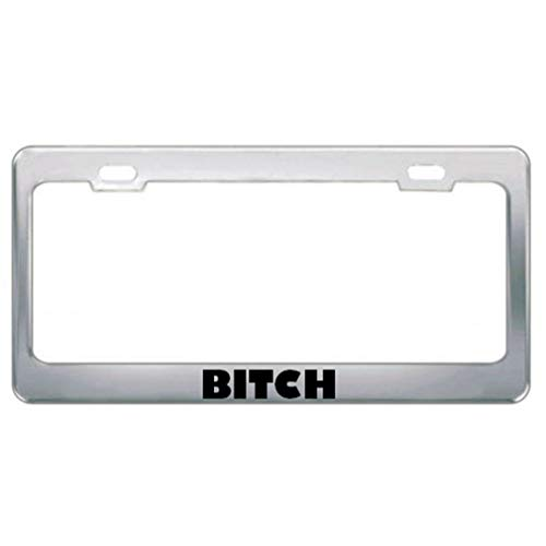 DIY Tino Bitch Girl Power Border License Plate Frame Novelty Auto Car Tag Vanity Gift for Law Enforcement