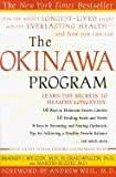 Product review for Okinawa Program : How the Worlds Longest-Lived People Achieve Everlasting Health - and How You Can Too""