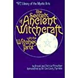 The Secrets of Ancient Witchcraft, Arnold Crowther, 0806510560