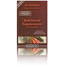 NutriSearch 2011 Comparative Guide to Nutritional Supplements (Consumer Edition for U.S. and Canada)