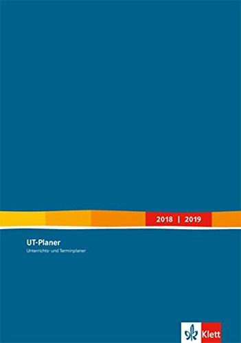 UT-Planer 2018/2019: Unterrichts- und Terminplaner Kalender (Format DIN A4)