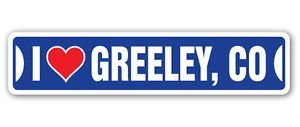 (Lancy's Artwork I Love Greeley, Colorado Custom Street Signs - Sticker Graphic - Auto, Wall, Laptop, Cell, Truck Sticker for Windows, Cars, Trucks, Tool Boxes, laptops)