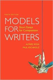 Models for Writers 10th (tenth) edition Text Only Alfred Rosa
