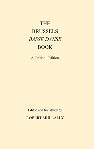The Brussels Basse Danse Book a Critical Edition by Dance Books Ltd