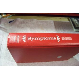 Symptoms: The Complete Home Medical EncyclopediaFrom Ty Crowell Co