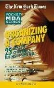 Organizing A Company (New York Times Pocket MBA)