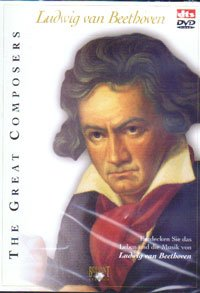The Great Composers - Ludwig van Beethoven ()
