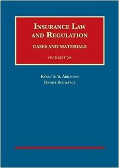 Insurance Law And Regulation University Casebook Series border=