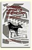 Sovereign Nations or Reservations? Indian Economies : An Economic History of American Indians