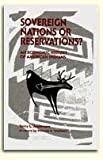Sovereign Nations or Reservations? 9780936488813