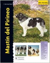 Mastin del Pirineo/ Pyrenean Mastiff (Razas de perros/ Dog Breeds) (Spanish Edition) (Spanish) Hardcover – July 1, 2008
