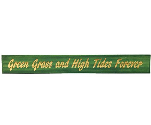 All Seasons Green Grass and High Tides Forever Sign