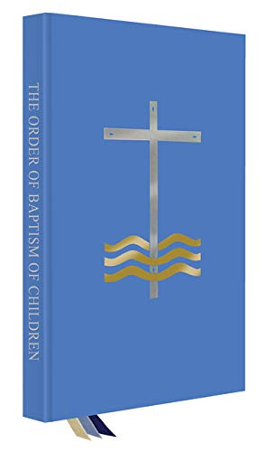 The Order of Baptism of Children by Liturgical Press