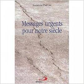 Lire en ligne Messages urgents pour notre siècle pdf, epub