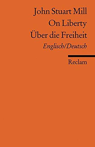 on-liberty-ber-die-freiheit-engl-dt-reclams-universal-bibliothek