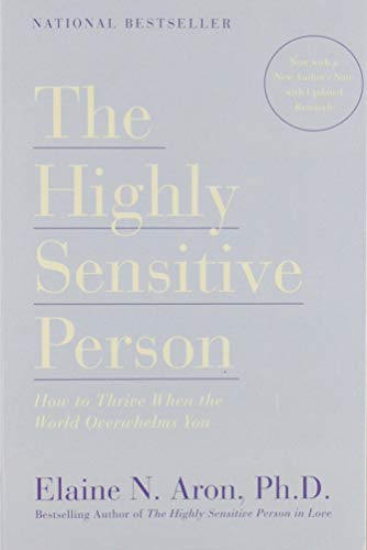 The Highly Sensitive Person: How to Thrive When the World Overwhelms You (Best Jobs For Autistic Adults)