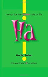 Ha! : humor for the lighter side of life (Exclamation Series)