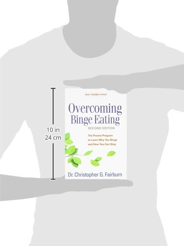 Overcoming Binge Eating, Second Edition: The Proven Program to ...