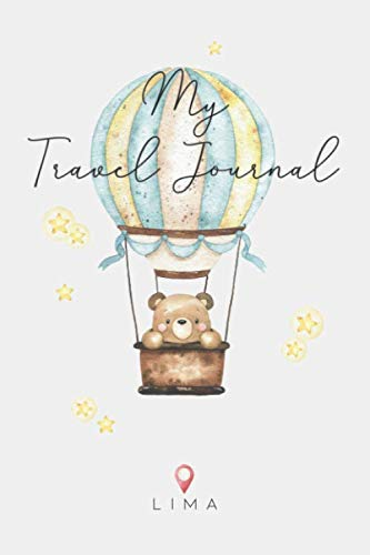 My Travel Journal Lima: 6x9 Children Travel Notebook and Diary I Fill out and Draw I With prompts I Perfect Gift for your child for your holidays in Lima (Peru)