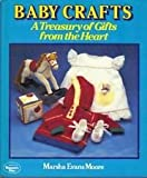 Baby Crafts, Marsha E. Moore, 0024968404