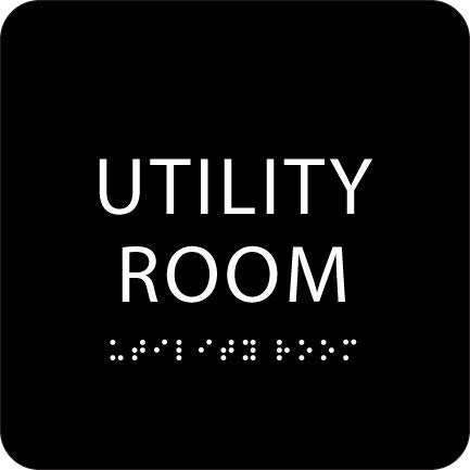 Black ADA Utility Room Sign with Braille  Made from Durable Acrylic and Ready to Mount
