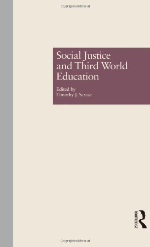 Social Justice and Third World Education (Reference Books in International Education)