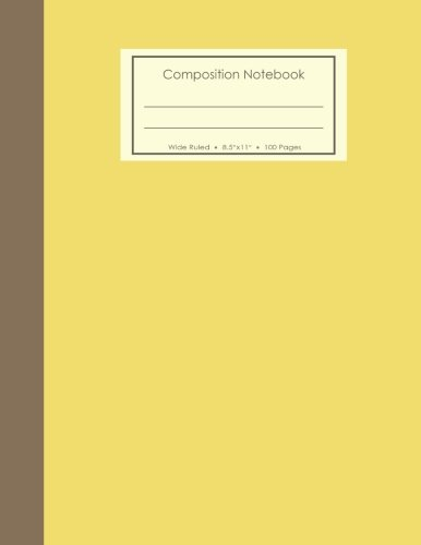 "Download composition notebook: notebook 8.5"" x11"" size, 100 Pages , ruled , lined – for writing , Sketching , Journal (yellow) pdf epub"