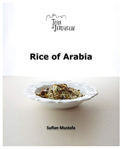 Rice of Arabia by Sufian Mustafa