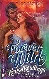 Forever Wild, Louisa Rawlings, 0445201703