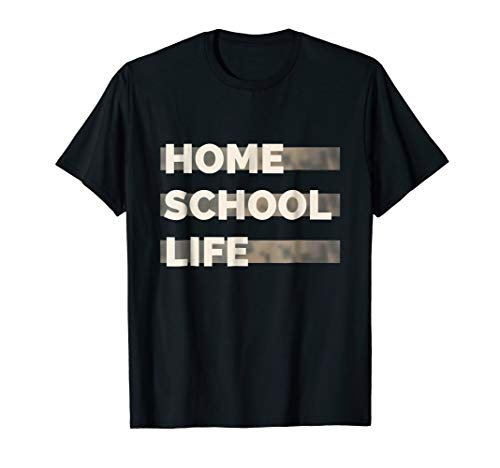 Homeschool Life Camo Shirt: Mom / Dad / Kid /