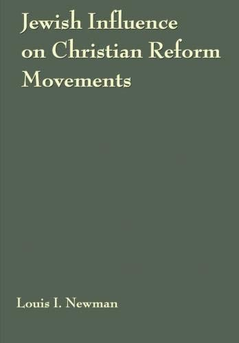Reform Movement (Jewish Influence on Christian Reform Movements)