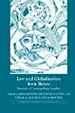 Law and Globalization from Below: Towards a Cosmopolitan Legality (Cambridge Studies in Law and Society)