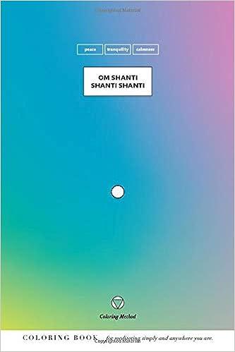 Om Shanti Shanti Shanti The Coloring Method Yoga Mantras ...